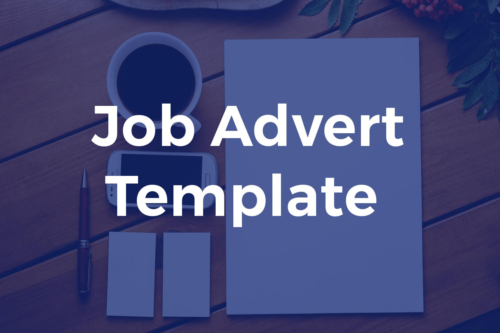 download our free job advert template for job boards post my job